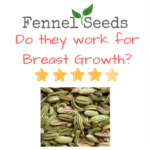 Fennel Seeds and Breast Growth.